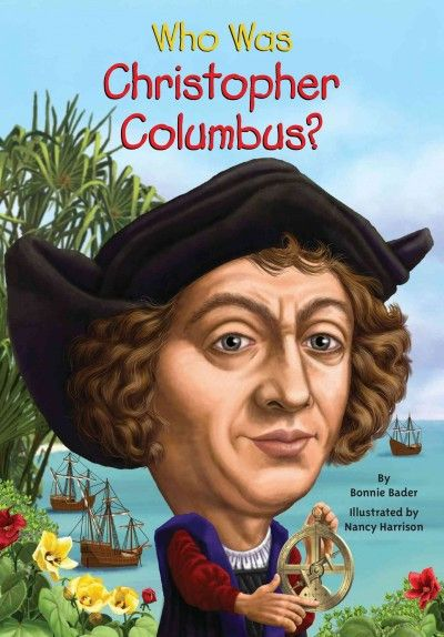 Who Was Christopher Columbus? (Who Was...?)