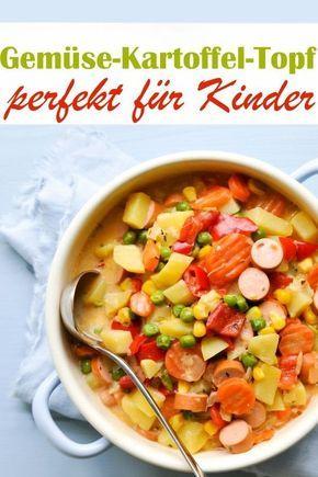 Gemüse- und Kartoffeltopf. Mit Würstchen.   – Essen für Kinder