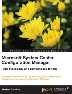 Microsoft System Center Configuration Manager free download by Marius Sandbu ISBN: 9781782176763 with BooksBob. Fast and free eBooks download.  The post Microsoft System Center Configuration Manager Free Download appeared first on Booksbob.com.