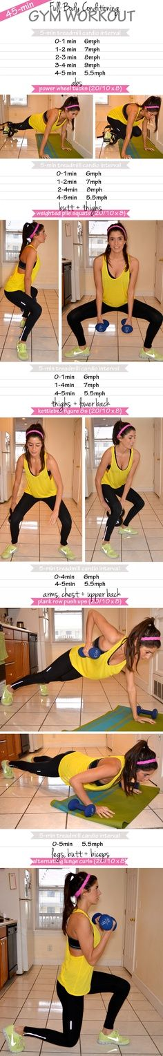 45-Minute Full-Body Conditioning Workout for the Gym. Do this once a week, after I've done my solo leg day and solo arms days. Great workout!