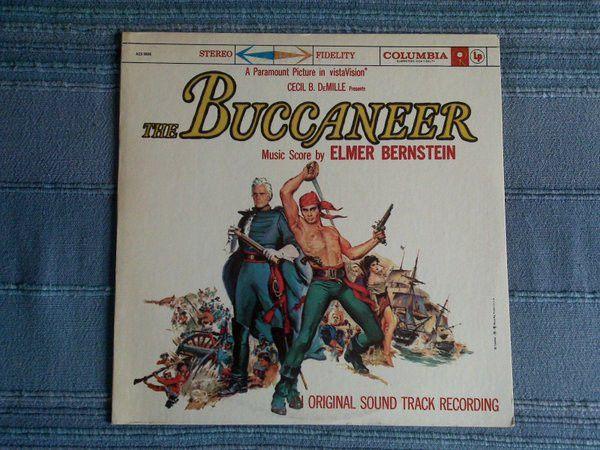 Elmer Bernstein - The Buccaneer (An Original Sound Track Recording): buy LP, RE at Discogs