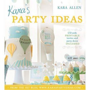 Kara's Party Ideas BOOK! Order your copy now! CD included with printable invites & party decor!: Hot Air Balloon, Kids Birthday, Birthday Parties, War Parties, Ideas Book, 1St Birthday, Parties Ideas, Parties Theme, Baby Shower