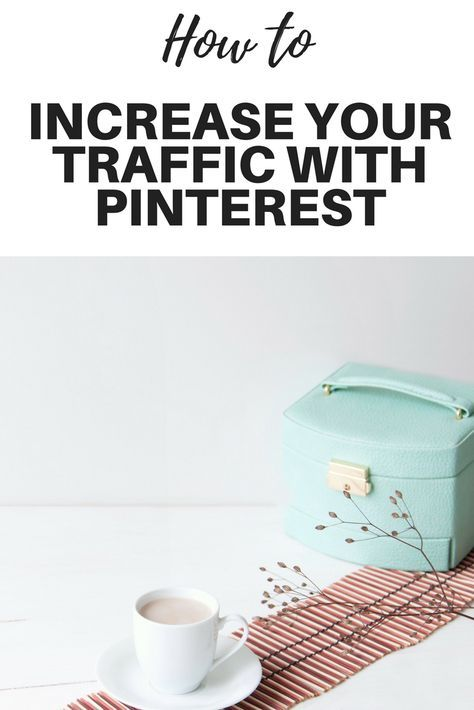 How to use Pinterest to increase your blog traffic. Blog tips to get more traffic to your website. Special tips for social media.