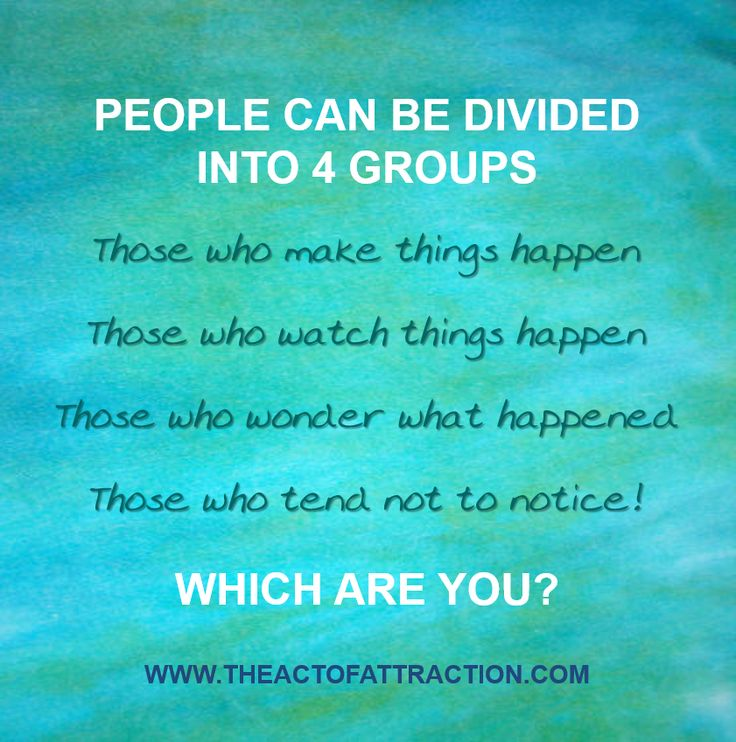 People can be divided into four groups...