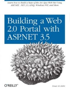 Building a Web 2.0 Portal with ASP.NET 3.5 free download by Omar AL Zabir ISBN: 9780596510503 with BooksBob. Fast and free eBooks download.  The post Building a Web 2.0 Portal with ASP.NET 3.5 Free Download appeared first on Booksbob.com.