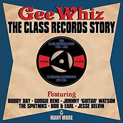 Various - Gee Whiz - The Class records Story 56-62 - Various