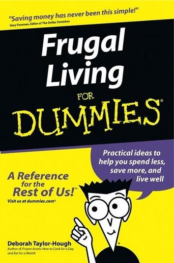 Frugal Living For Dummies (Bilbary Town LIbrary: Good for Readers, Good for Libraries)