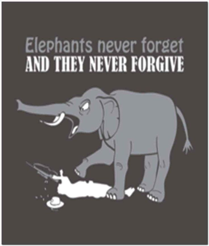 Elephants Never Forget & They Never Forgive T-Shirt https://ballzbeatz.com/product/elephants-never-forget-they-never-forgive-t-shirt/
