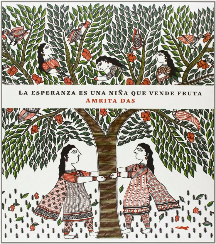 """""""La esperanza es una niña que vende fruta"""" de Amrita Das. Lee nuestro comentario en http://letragonesensutinta.blogspot.com.es/2014/03/recomendacion-de-marzo-la-esperanza-es.html"""