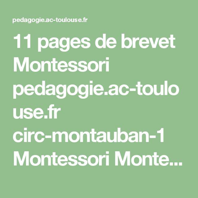11 pages de brevet Montessori pedagogie.ac-toulouse.fr circ-montauban-1 Montessori Montessoridocsutiles brevetmontessorijanvier2013.pdf
