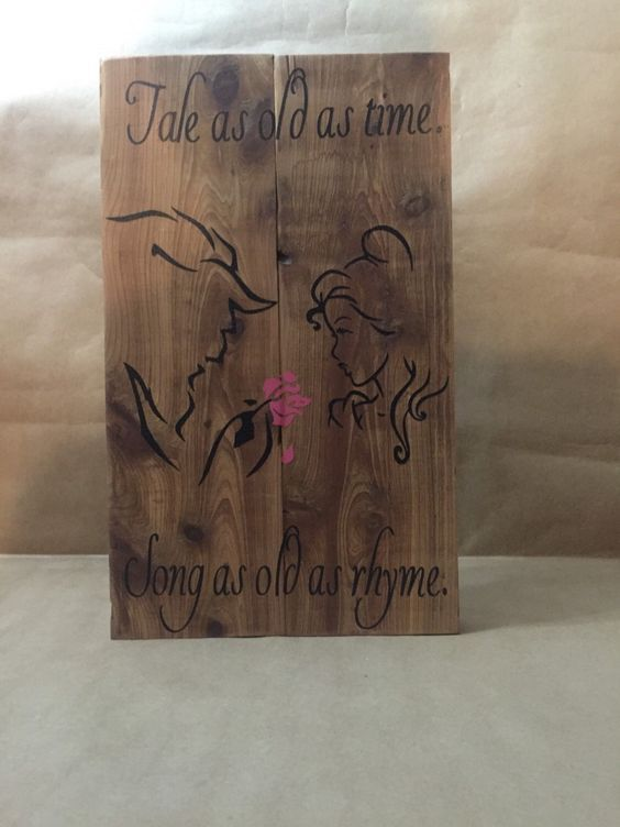 """Beauty and the Beast wood sign with """"Tale as old as time, Song as old as rhyme"""" quote. This would make a wonderful wedding present or for any Beauty and the Beast lover. I can customize it with a wedding or anniversary date. Free shipping! Dimensions: 13.5""""H x 8.25""""L x 1.25""""W  A personal favorite from my Etsy shop https://www.etsy.com/listing/255362647/beauty-and-the-beast-wood-sign-with-tale  #reclaimedwood #pallets #pallet #beauty #beast"""