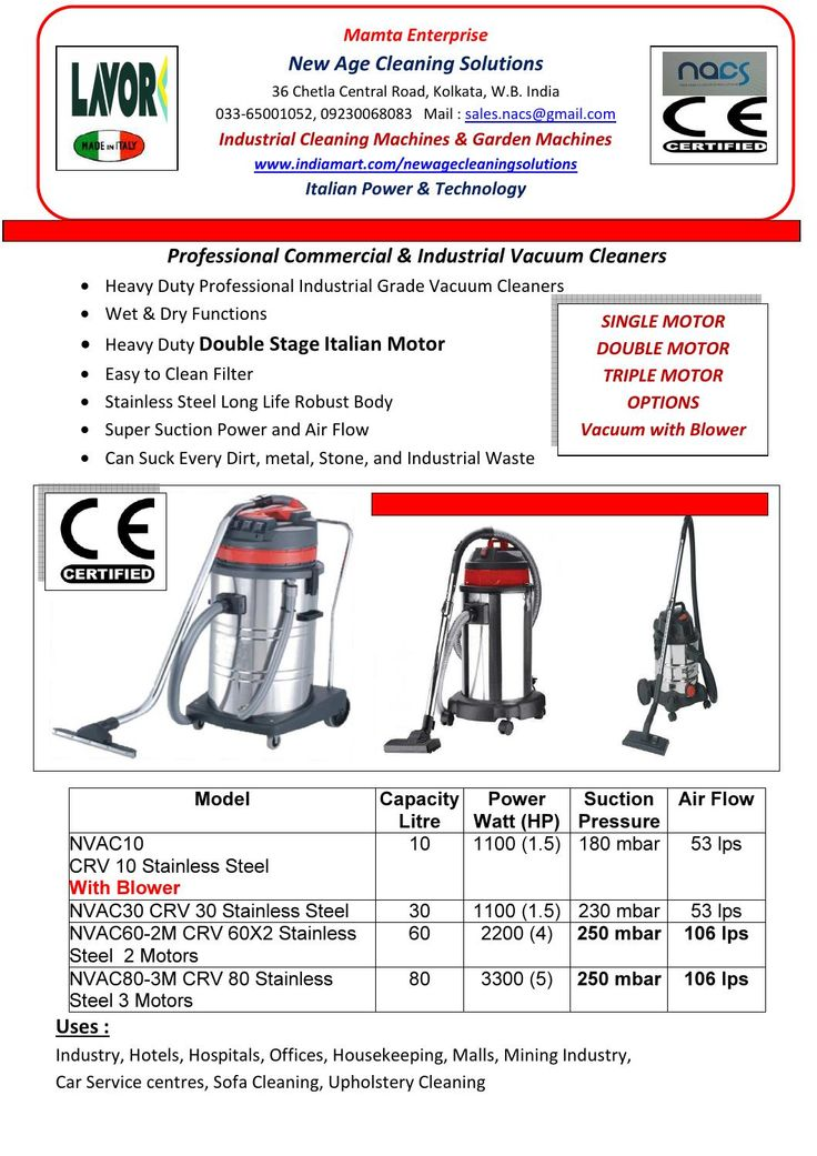 Professional & Industrial Vacuum cleaners (New Age Cleaning Solutions, Kolkata)  We offer world class professional & industrial vacuum cleaners. Our vacuum cleaners are made of Italian Technology. They have super suction power. Our vacuum cleaners are available at the most affordable prices. Call us at 09230068083 for more details.