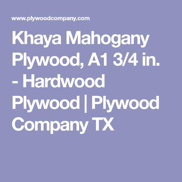 Khaya Mahogany Plywood, A1 3/4 in. - Hardwood Plywood | Plywood Company TX