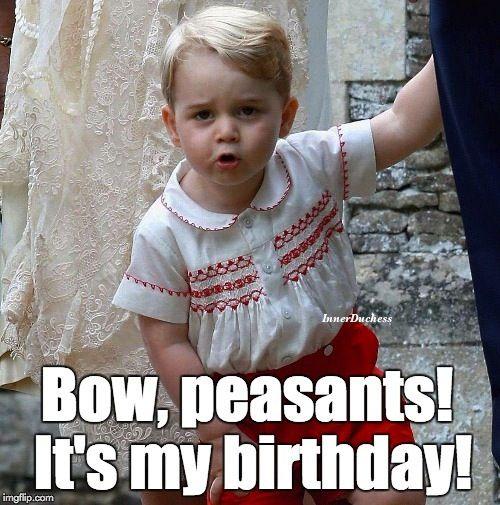 5cff3fad5e9ed29517f923ef4057ac32 terrible twos prince georges best 25 prince george meme ideas on pinterest royal baby memes,Happy Birthday Kate Meme