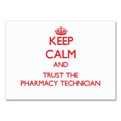 Keep Calm and Trust the Pharmacy Technician Business Card Templates