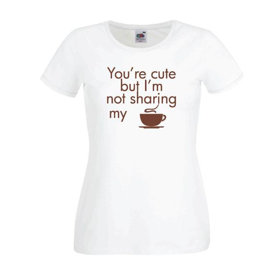 Dames | Lady-fit tshirt Not sharing my coffee (613820/780)