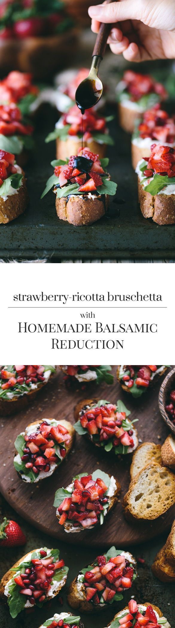 Strawberry-Ricotta Bruschetta with Balsamic Reduction: French Baguette slices spread with ricotta cheese, topped off with strawberries, and drizzled with homemade balsamic reduction.