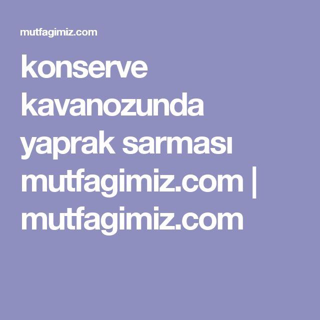 konserve kavanozunda yaprak sarması mutfagimiz.com | mutfagimiz.com