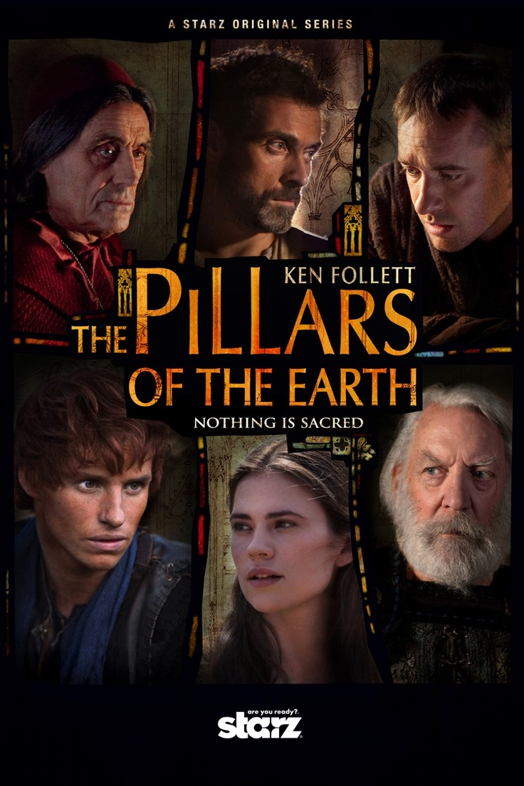The Pillars Of The Earth: Set Against A Backdrop Of War, Religious Strife  And