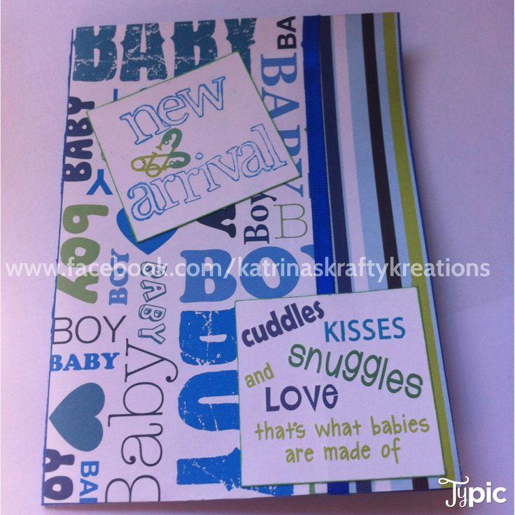 Baby Boy Card Available here: www.facebook.com/katrinaskraftykreations