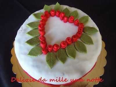 Delizie da Mille Una Notte: BUON SAN VALENTINO CAKE