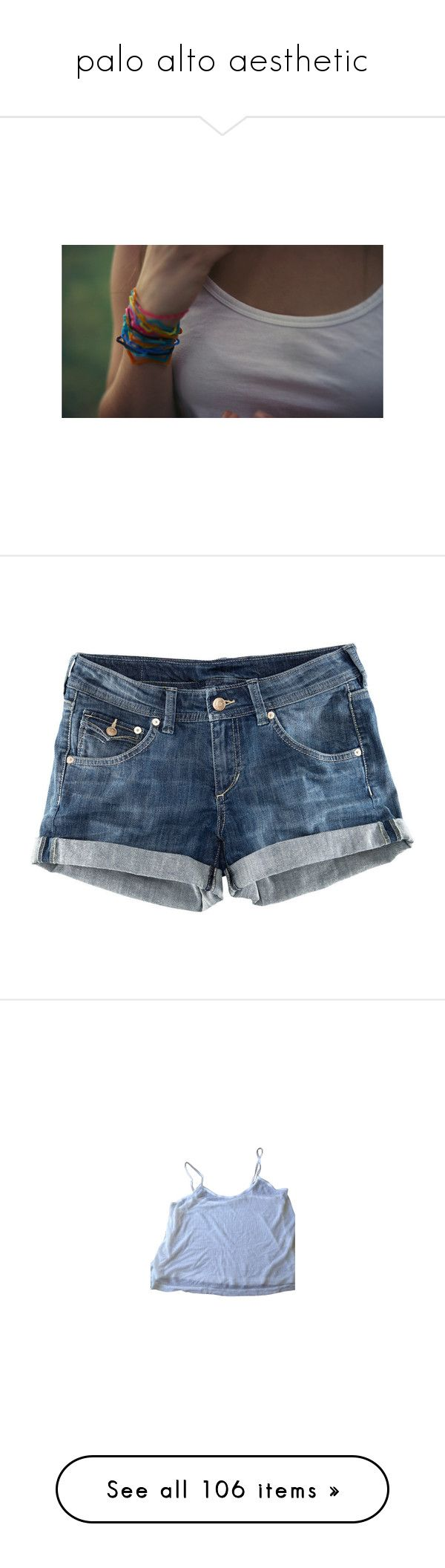 """""""palo alto aesthetic"""" by nymphyt ❤ liked on Polyvore featuring shorts, bottoms, pants, short, h&m shorts, low rise short shorts, low rise jean shorts, low rise shorts, short jean shorts and tops"""