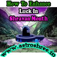 How To Enhance Luck In Shravan Month