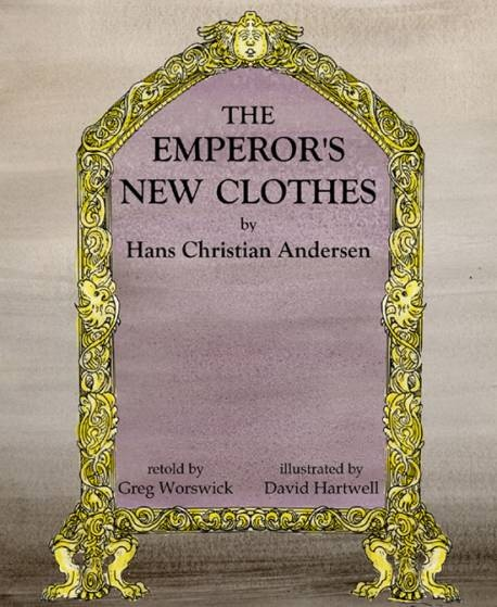 """The Emperor's New Clothes"" 