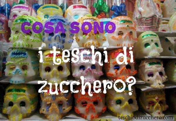 Teschi di zucchero? cosa sono? http://teschiodizucchero.com/2016/11/06/cosa-sono-teschi-di-zucchero-calaveritas-de-azucar/ #teschidizucchero #calaveritadeazucar #teschiomessicano