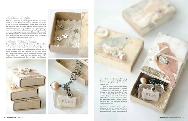 great idea for matchboxes found in the Spring issue of Somerset Life.
