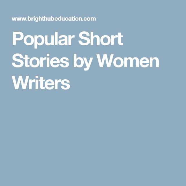 Popular Short Stories by Women Writers