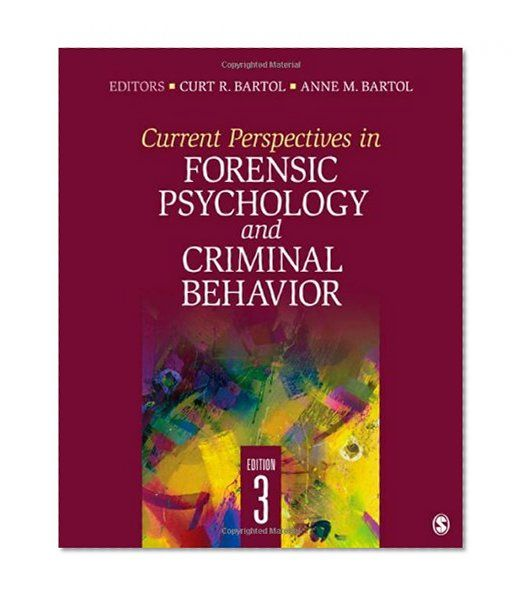 Current Perspectives in Forensic Psychology and Criminal Behavior       SAGE Publications, Inc