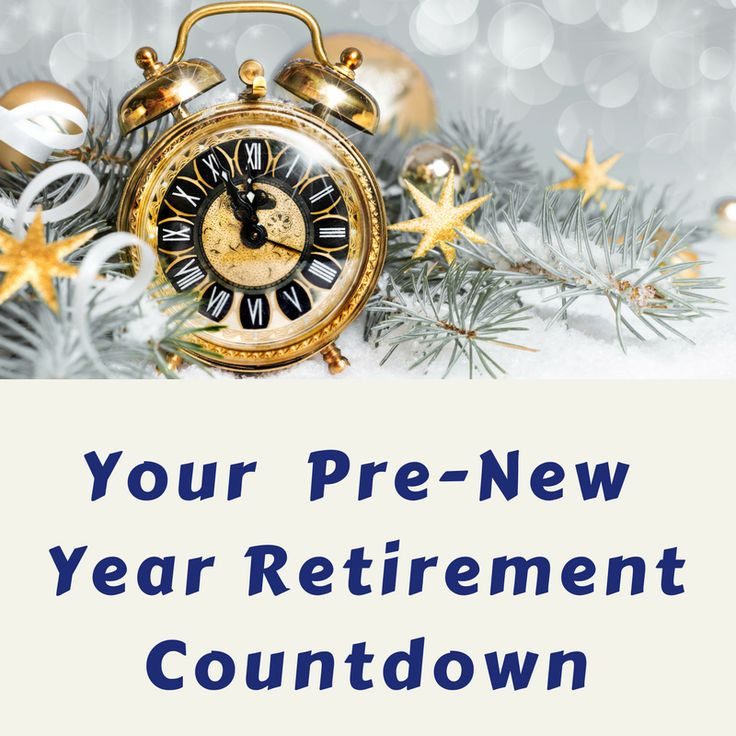 Your Pre-New Year Retirement Countdown