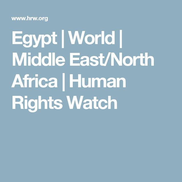 Egypt | World | Middle East/North Africa | Human Rights Watch