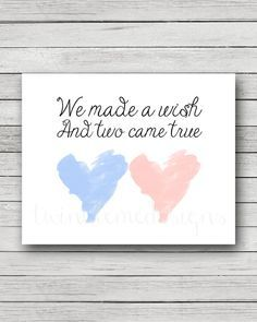 #TwiniversityNursery #Twins #ExpectingTwins This adorable twin nursery quote We Made A Wish And Two Came True printable would look perfect in your childrens room! This also makes an