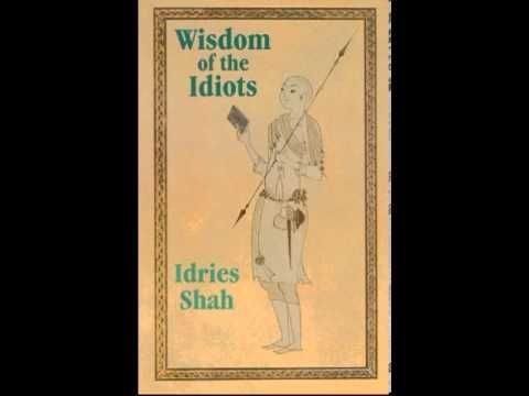 Wisdom of the Idiots Sufi Stories - YouTube