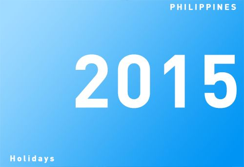 Phils List of nationwide holidays for 2015