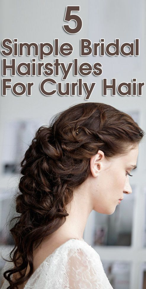 5 Simple Bridal Hairstyles For Curly Hair