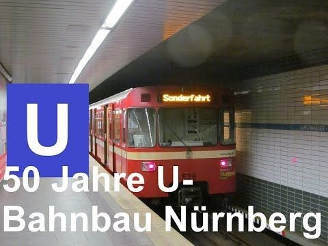 U-Bahn Nürnberg - Jubiläumsfeier 50 Jahre U-Bahnbau am 07.10.2017 - unze...