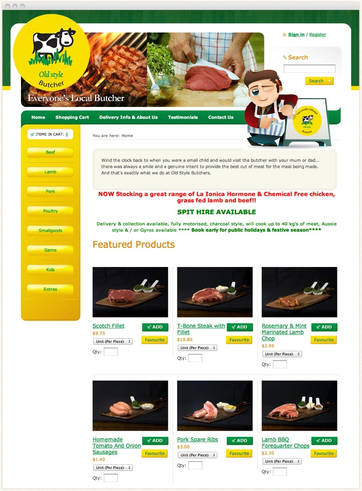 Old Style Butchers offers the qualities of an old fashioned butcher shop with the convenience of ordering on line with delivery to your home or work.