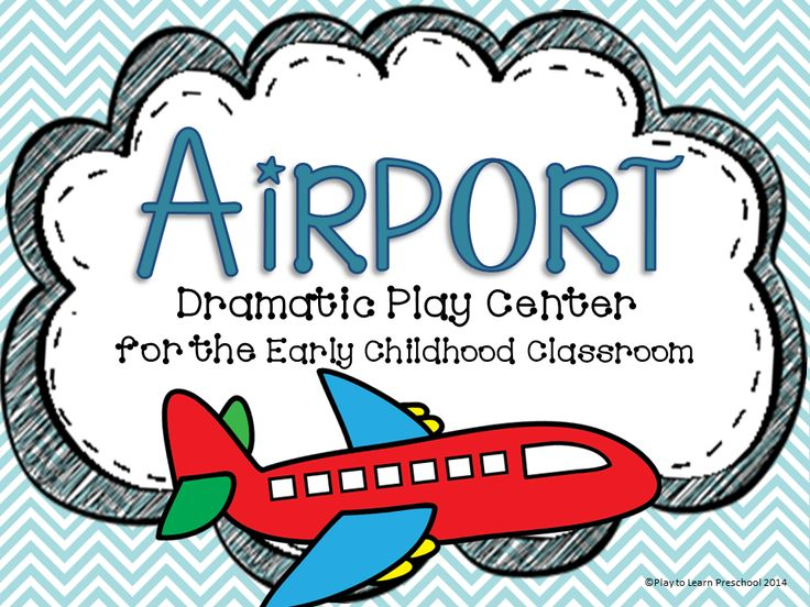 Airport Dramatic Play Center - all labels, signs, name tags, tickets, passports from Play to Learn Preschool