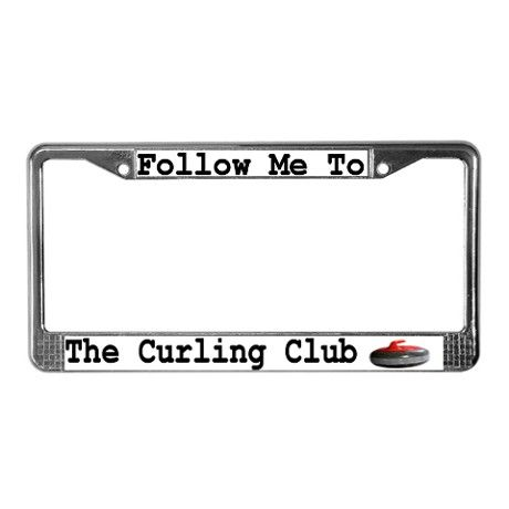 Follow Me to the Curling Club License Plate Frame on CafePress.com