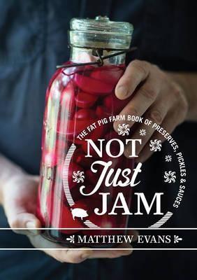 Not Just Jam- MATHEW EVANS ISBN 9781743365816