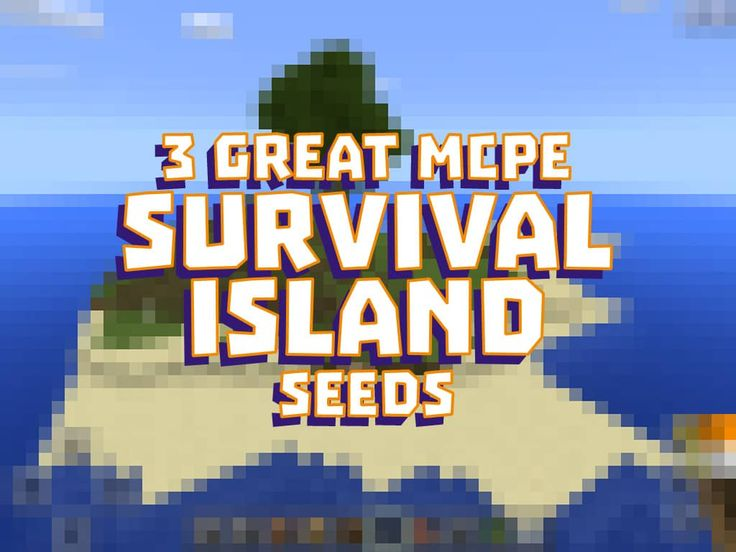 check out these three great survival island seeds for minecraft pe one is pretty easy
