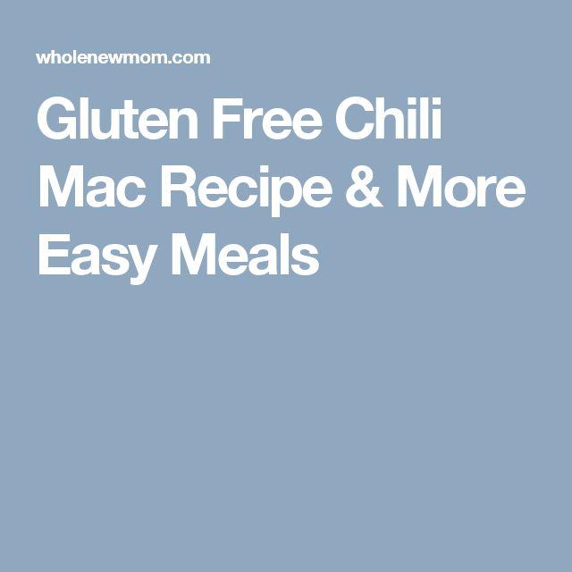 Gluten Free Chili Mac Recipe & More Easy Meals