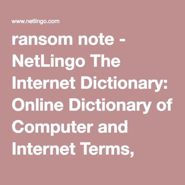ransom note - NetLingo The Internet Dictionary