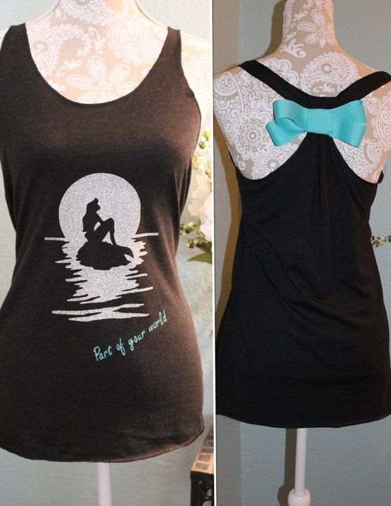 Part of Your World - My favorite Little Mermaid shirt! Perfect women's tank top for a Disney vacation!