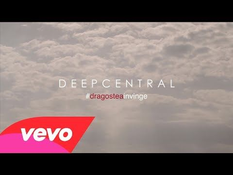 Deepcentral - #dragosteainvinge - YouTube