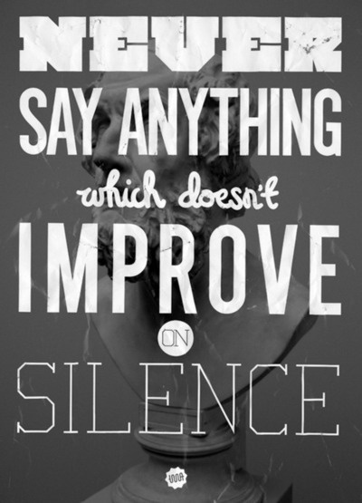 #wisdomWords Of Wisdom, Remember This, Inspiration, Types Posters, Don Draper, Food For Thoughts, Silence, Funny Quotes, Good Advice