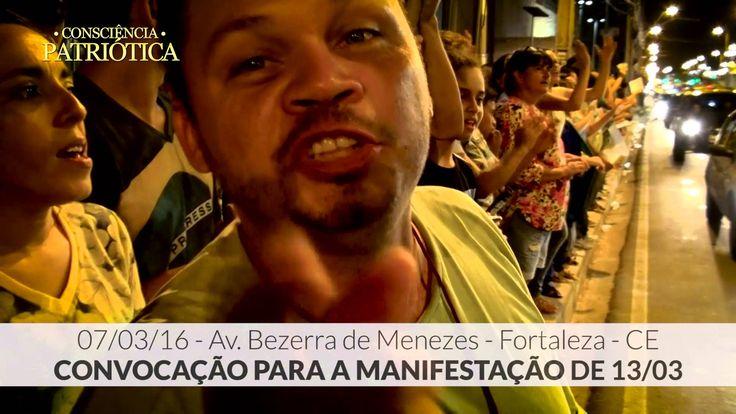 Marcha Patriótica - 07/03/16 - CONVOCAÇÃO PARA A MANIFESTAÇÃO DO DIA 13/03